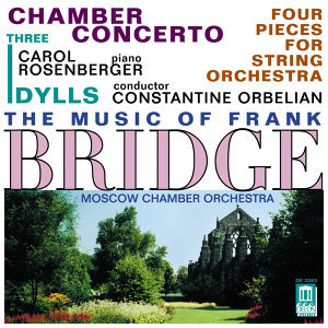 Orbelian, C.: Chamber Concerto for Piano and Strings / Hindmarsch, P.: To John, in Memoriam / 3 Idylls
