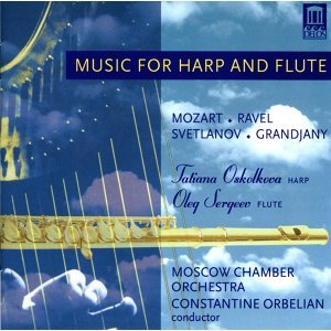 Mozart, W.A.: Concerto for Flute and Harp in C Major / Grandjany, M.: Aria in Classic Style / Svetlanov, E.: Russian Variations