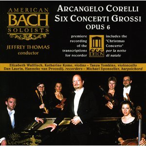Corelli, A.: Concerti Grossi, Op. 6, Nos. 1, 3, 4, 7, 8 and 12