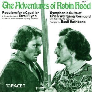Korngold, E.W.: Adventures of Robin Hood (The)
