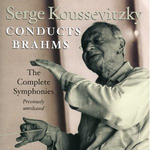 Serge Koussevitzky, conducts BRAHMS