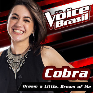 Dream A Little Dream Of Me - The Voice Brasil 2016
