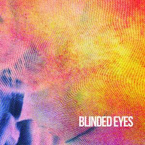 Blinded Eyes - Single