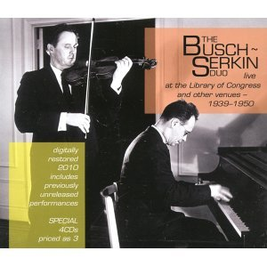The Busch-Serkin Duo live at the Library of Congress and other venues - (1939-1950)