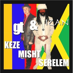Keze Misht Serelem (feat. GT)