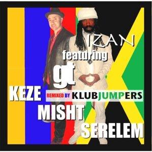 Keze Misht Serelem (Klubjumpers Remix) [feat. GT]