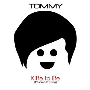 Kiffe ta life (T'as trop le swag) [Radio Edit]
