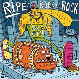 Ripé rock le rock