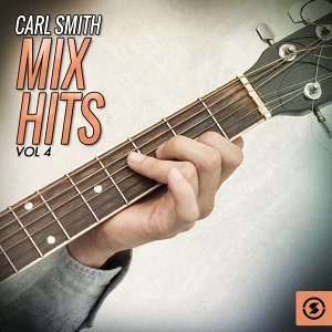 Carl Smith Mix Hits, Vol. 4