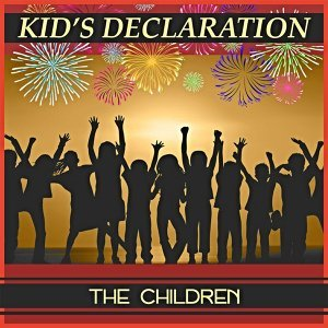 Kid's Declaration