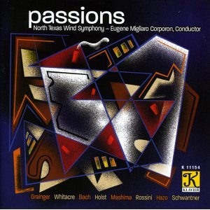 North Texas Wind Symphony: Passions