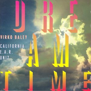 Baley, V.: Chamber Music, Vol. 3 (California Ear Unit) (Dreamtime)
