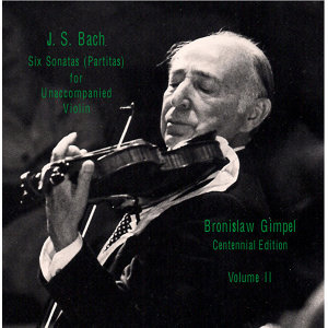 Bach: 6 Sonatas (Partitas) for Unaccompanied Violin, Vol. 2