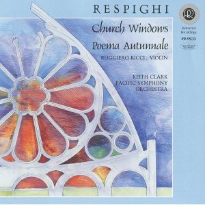 Respighi: Church Windows, P. 150 & Poema autunnale, P. 146