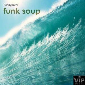 Funk Soup