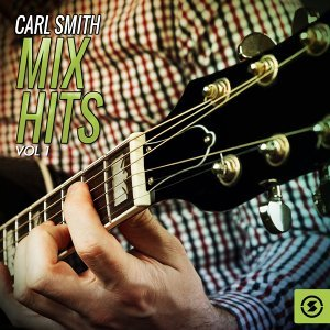 Carl Smith Mix Hits, Vol. 1