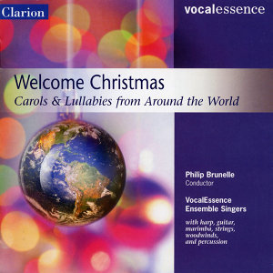 Welcome Christmas: Carols & Lullabies from Around the World