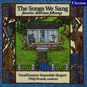 The Songs We Sang: Favorite American Folk Songs
