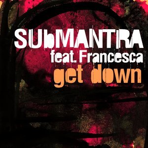 Get Down (feat. Francesca)
