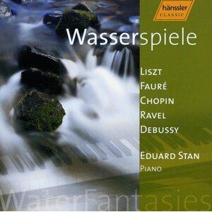 Stan, Eduard: Liszt / Faure / Chopin / Ravel/ Debussy