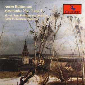 Rubinstein, A. Symphonies Nos. 3 and 5