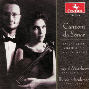 Violin Recital: Matthews, Ingrid - Frescobaldi, G.A. / Selma Y Salaverde, B. / Bassano, G. / Rognoni Taeggio, F. / Marini, B. / Caccini, F.