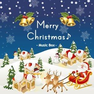 メリー・クリスマス ~ クリスマス・ソング・セレクション♪ オルゴール (Merry Christmas ~ Christmas Songs Selection (Music Box))