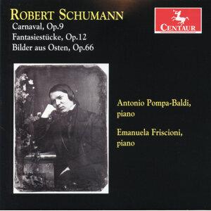 Schumann: Carnaval, Op. 9 - Fantasiestücke, Op. 12. - Bilder aus Osten, Op. 66