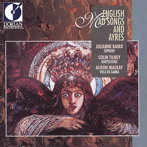 Vocal Recital: Baird, Julianne - Purcell, H. / Arne, T.A. / Blow, J. (English Mad Songs and Ayres)