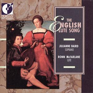Vocal Recital: Baird, Julianne - Johnson, R. / Morley, T. / Lanier, N. / Wilson, J. / Campion, T. (The English Lute Song)