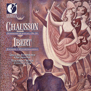 Chausson, E.: Symphony, Op. 20 / Ibert, J.: Escales / Divertissement
