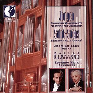 Jongen, J.: Symphonie Concertante / Saint-Saens, C.: Symphony No. 3