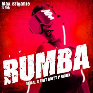 Rumba - DJ Val S feat. Matt P Remix