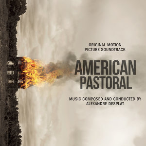 American Pastoral (Original Motion Picture Soundtrack) (美國心風暴電影原聲帶)