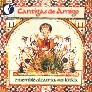 Vocal Music (Cantigas De Amigo - 13Th Century Galician-Portuguese Songs and Dances of Love, Longing and Devotion)