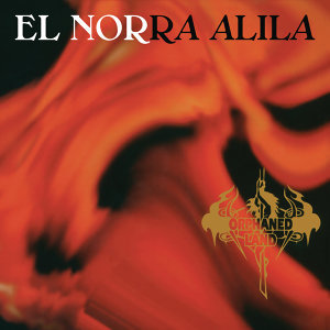 El Norra Alila (Re-issue 2016) - Remastered