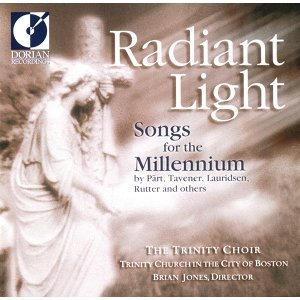Choral Recital: Boston Trinity Church Choir - Biebl, F.X. / Tavener, J. / Part, A. / Dirksen, R.W. (Radiant Light - Songs for the Millennium)