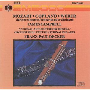 Mozart / Copland / Weber: Clarinet Concertos