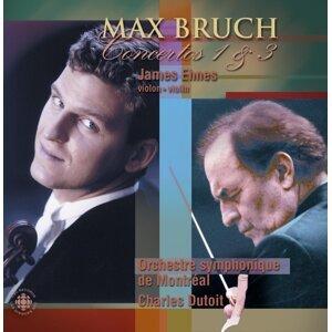 Bruch: Violin Concertos Nos. 1 and 3