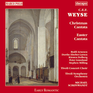 Weyse: Christmas and Easter Cantatas