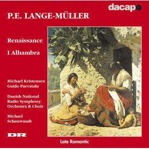 Lange-Muller: Renaissance / I Alhambra