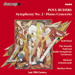 Ruders: Symphony No. 2 / Piano Concerto