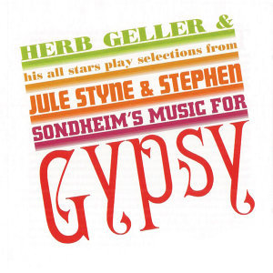 Plays Selections from Gypsy (Remastered)