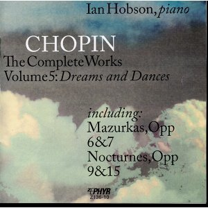 "Chopin: The Complete Works, Vol. 5, ""Dreams and Dances"""