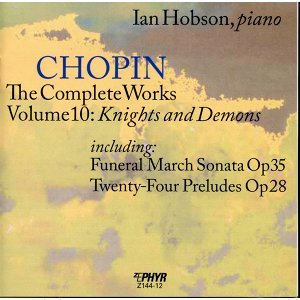 "Chopin: The Complete Works, Vol. 10, ""Knights and Demons"""