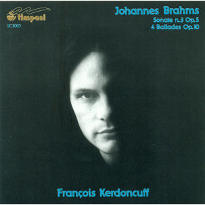 Brahms, J.: Piano Sonata No. 3 / 4 Ballades