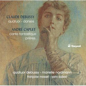 Debussy & Caplet: Chamber Works