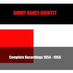 Jimmy Raney Quintet: Complete Recordings 1954-1956