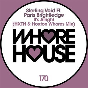 It's Alright - Hoxton Whores & Hxtn Remix