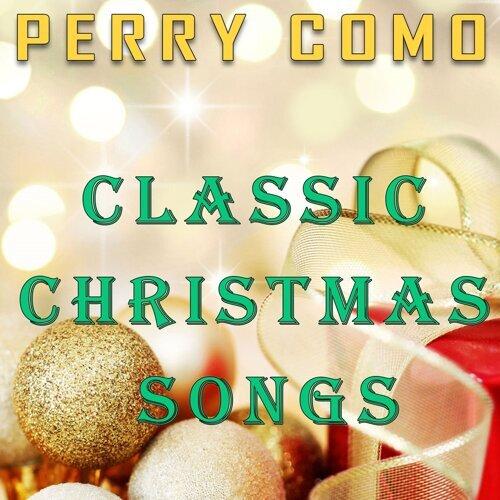 perry como classic christmas songs - Classic Christmas Songs